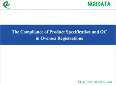 The Compliance of Product Specification and QC in Oversea Registrations