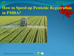 How to Speed up Pesticide Registration in PMRA?